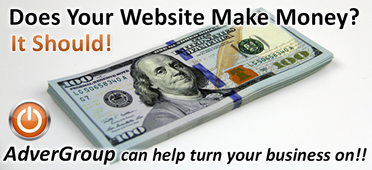 Does your company website design make your business money?  Call AdverGroup Web Design.